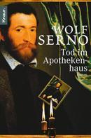 Wolf Serno: Tod im Apothekenhaus ★★★★