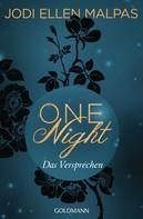 Jodi Ellen Malpas: One Night - Das Versprechen ★★★★