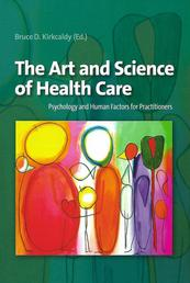 The Art and Science of Health Care - Psychology and Human Factors