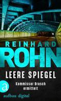 Reinhard Rohn: Leere Spiegel ★★★