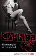 Nina Schott: Hemmungslos in Hollywood - Caprice ★★★★