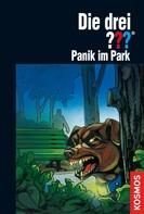Marco Sonnleitner: Die drei ???, Panik im Park (drei Fragezeichen) ★★★★★