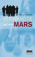 Marcus Imbsweiler: Verwandte auf dem Mars