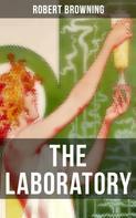 Robert Browning: THE LABORATORY