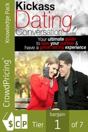 Kickass Dating Conversation