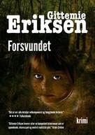 Gittemie Eriksen: Forsvundet