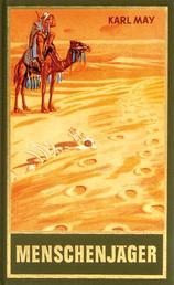 Menschenjäger - Reiseerzählung Im Lande des Mahdi I, Band 16 der Gesammelten Werke