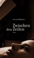 Corinna Waffender: Zwischen den Zeilen ★★