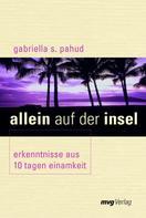 Gabriella S. Pahud: Allein auf der Insel