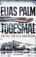 Elias Palm: Todesmal ★★★★