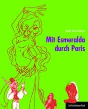 Mit Esmeralda durch Paris - Ein ReiseGeister-Buch