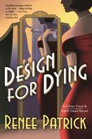 Renee Patrick: Design for Dying
