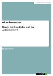 Hegels Kritik an Fichte und der Atheismusstreit