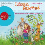 Ein kleiner Esel kommt groß raus - Liliane Susewind (Ungekürzt)