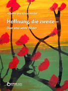 Klaus Möckel: Hoffnung, die zweite – Dan und seine Bilder
