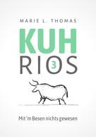 Marie L. Thomas: Kuhrios 3