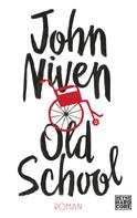 John Niven: Old School ★★★★