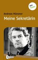 Andreas Münzner: Meine Sekretärin - Literatur-Quickie
