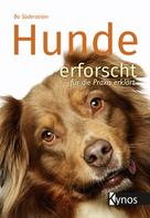 Bo Söderström: Hunde erforscht - für die Praxis erklärt ★★