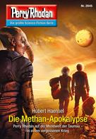 Hubert Haensel: Perry Rhodan 2845: Die Methan-Apokalypse ★★★★