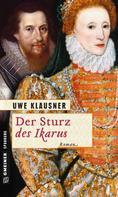 Uwe Klausner: Der Sturz des Ikarus ★★★