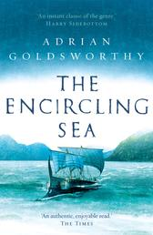 The Encircling Sea - An authentic and action-packed historical adventure set in Roman Britain