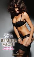 Laura Young: Berühr mich! Erotische Geschichten ★★★★