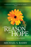 Michael S. Barry: A Reason for Hope