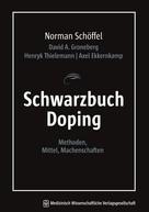 Norman Schöffel: Schwarzbuch Doping