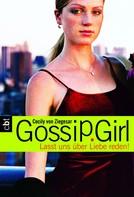 Cecily von Ziegesar: Gossip Girl 4 ★★★★