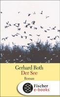 Gerhard Roth: Der See