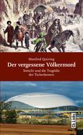 Manfred Quiring: Der vergessene Völkermord ★