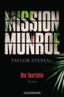 Taylor Stevens: Mission Munroe - Die Touristin ★★★★★