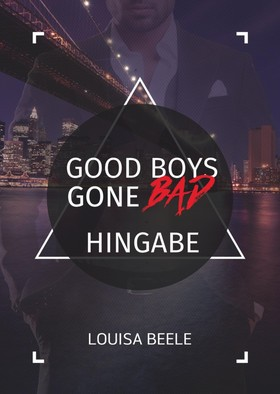Good Boys Gone Bad – Hingabe