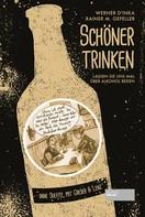 Werner D´Inka: Schöner trinken