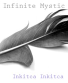 Inkitca Inkitca: Infinite Mystic