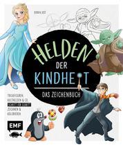 Helden der Kindheit – Das Zeichenbuch - Trickfiguren, Kulthelden & Co. Schritt für Schritt zeichnen und kolorieren