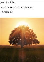 Zur Erkenntnistheorie - Philosophie