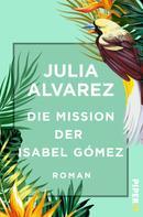 Julia Alvarez: Die Mission der Isabel Gómez ★★★★