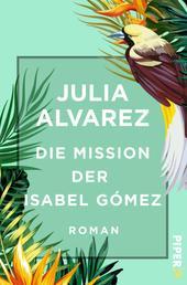 Die Mission der Isabel Gómez - Roman