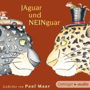 Jaguar und Neinguar. Gedichte von Paul Maar - Gedichte