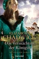 Elizabeth Chadwick: Das Vermächtnis der Königin ★★★★★