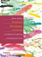 Renate Zimmer: Handbuch Bewegungserziehung ★★★★★
