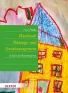 Viva Fialka: Handbuch Bildungs- und Sozialmanagement