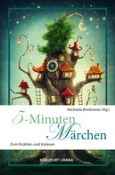Michaela Brinkmeier: 5-Minuten-Märchen