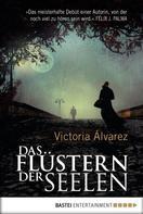 Victoria Álvarez: Das Flüstern der Seelen ★★★★