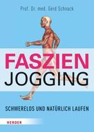 Gerd Schnack: Faszien-Jogging ★★★