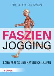 Faszien-Jogging - Schwerelos und natürlich laufen