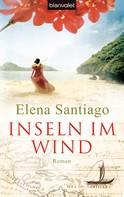 Elena Santiago: Inseln im Wind ★★★★