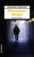 Franziska Steinhauer: Menschenfänger ★★★★